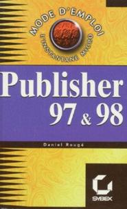 Publisher 97 & 98 - Daniel Rougé |