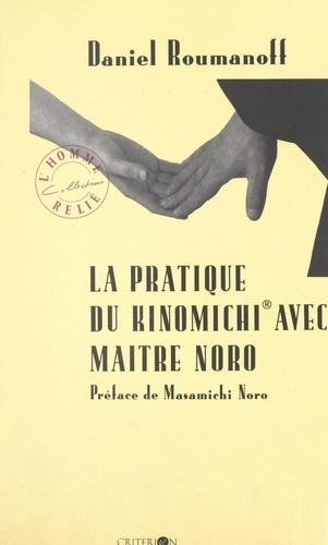 La pratique du Kinomichi avec Maître Noro