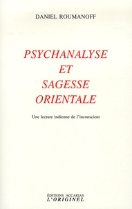 Feriasdhiver.fr Psychanalyse et sagesse orientale - Une lecture indienne de l'inconscient Image