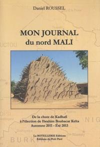 Daniel Roussel - Mon journal du nord Mali.