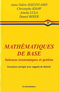 Mathématiques de base sciences économiques et gestion- Exercices corrigés avec rappels de théorie - Daniel Royer pdf epub