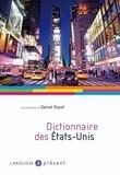 Daniel Royot - Dictionnaire des Etats-Unis.
