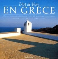Daniel Rozensztroch et Suzanne Slesin - L'Art de vivre en Grèce.