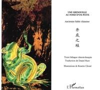 Deedr.fr Une grenouille au fond d'un puits - Edition bilingue chinois-français Image