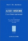 Daniel S. Milo et Alain Boureau - Alter histoire - Essais d'histoire expérimentale.