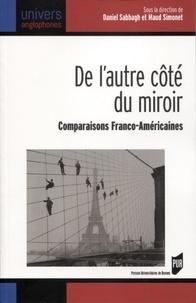 Daniel Sabbagh et Maud Simonet - De l'autre côté du miroir - Comparaisons franco-américaines.
