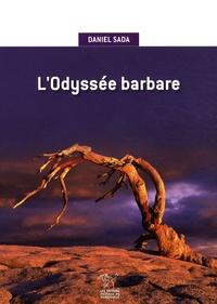 Daniel Sada - L'odyssée barbare.