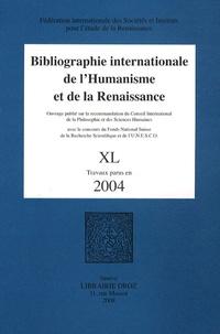 Daniel Saez et Gilbert Schrenck - Bibliographie internationale de l'Humanisme et de la Renaissance - Tome 40, Travaux parus en 2004.