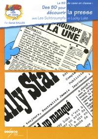 Des BD pour decouvrir la presse- Avec Les Schtroumpfs et Lucky Luke - Daniel Salles  