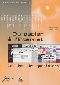 Daniel Salles et Olivier Dufaut - Du papier à l'Internet - Les unes des quotidiens.