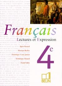 Daniel Salles et Dominique Renard - Français 4e - Lectures et expression.