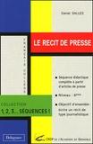 Daniel Salles - Le récit de presse.