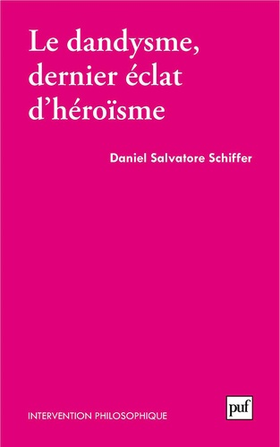 Le dandysme, dernier éclat d'héroïsme