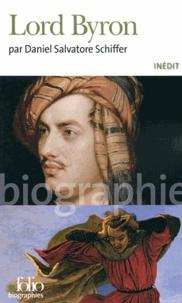 Daniel Salvatore Schiffer - Lord Byron.
