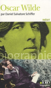 Daniel Salvatore Schiffer - Oscar Wilde.