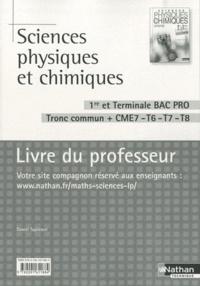 Sciences physiques et chimiques 1e et Tle Bac pro Tronc commun + CME7-T6-T7-T8 - Livre du professeur.pdf