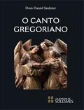 Daniel Saulnier - O canto gregoriano.