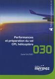 Daniel Sauteret - Performances et préparation du vol CPL hélicoptère.