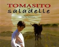 Daniel Schmitt et Jan Van Naeltwijck - Tomasito et saladelle.