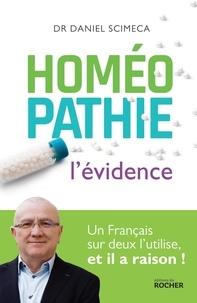Daniel Scimeca - Homéopathie - L'évidence.