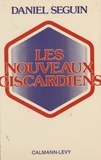 Daniel Seguin - Les Nouveaux Giscardiens.