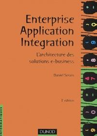 Enterprise application integration. Larchitecture des solutions e-business, 3ème édition.pdf
