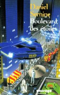 Daniel Sernine - Boulevard des étoiles.
