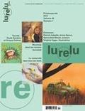 Daniel Sernine et Raymond Bertin - Lurelu  : Lurelu. Vol. 40 No. 1, Printemps-Été 2017.