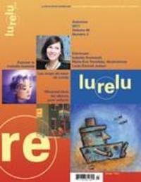 Daniel Sernine et Raymond Bertin - Lurelu  : Lurelu. Vol. 40 No. 2, Automne 2017.