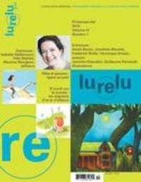 Daniel Sernine et Marie-Andrée Arsenault - Lurelu  : Lurelu. Vol. 41 No. 1, Printemps-Été 2018.