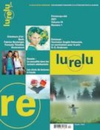 Daniel Sernine et Marie-Andrée Arsenault - Lurelu  : Lurelu. Vol. 44 No. 1, Printemps-Été 2021.