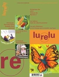 Daniel Sernine et Andrée Poulin - Lurelu. Vol. 36 No. 1, Printemps-Été 2013.