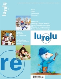 Daniel Sernine et Cécile Gagnon - Lurelu. Vol. 35 No. 3, Hiver 2013.