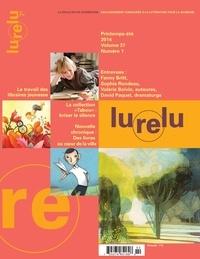 Daniel Sernine et Isabelle Crépeau - Lurelu. Vol. 37 No. 1, Printemps-Été 2014.