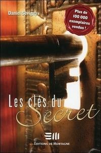 Daniel Sévigny - Les clés du secret.