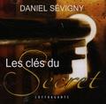 Daniel Sévigny - Les clés du secret - 2 CD audio.