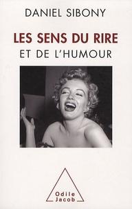 Daniel Sibony - Les Sens du rire et de l'humour.
