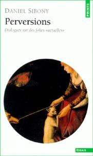 Perversions. Dialogues sur des folies actuelles. Edition 2000.pdf