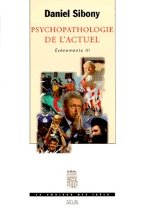 PSYCHOPATHOLOGIE DE LACTUEL. Evénements III.pdf