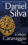 Daniel Silva - L'affaire Caravaggio.