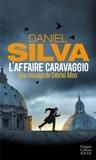 Daniel Silva - L'affaire Caravaggio - Une nouvelle aventure de Gabriel Allon.