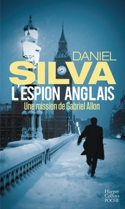 Daniel Silva - L'espion anglais.