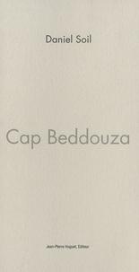 Daniel Soil - Cap Beddouza - Monologue.