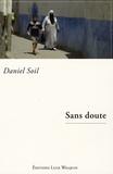 Daniel Soil - Sans doute.