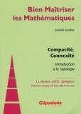 Daniel Sondaz - Compacité, Connexité - Introduction à la topologie.