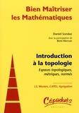 Daniel Sondaz - Introduction à la topologie - Espaces topologiques, métriques, normés.