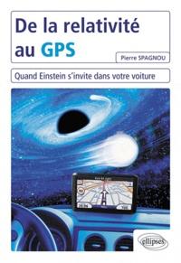 De la relativité au GPS - Quand Einstein sinvite dans votre voiture.pdf