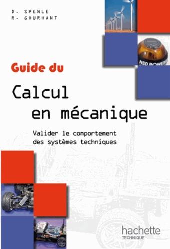 Guide du calcul en mécanique. Valider le comportement des systèmes techniques