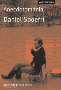Daniel Spoerri - Anecdotomania.