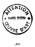 Daniel Spoerri et Ann Chevalier - Daniel Spoerri - Eat Art.